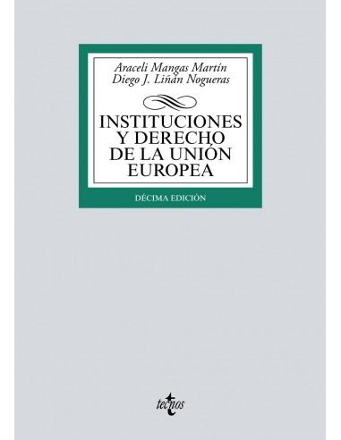 Instituciones y derecho de la Unión Europea. 10ªEd.